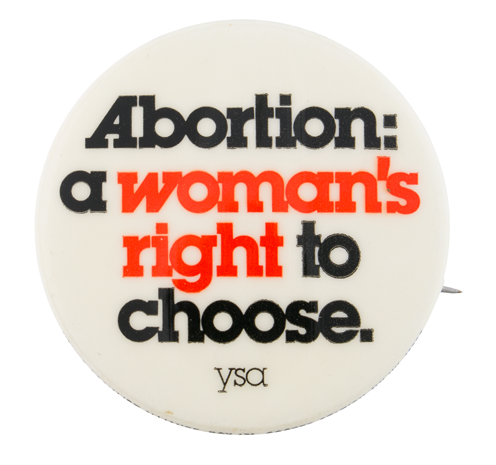 abortion the right to choose essay Essay on abortion: a woman must have the right to choose 484 words | 2 pages abortion - a woman's must have the right to choose abortion has been a long contested issue among americans, and is one that nearly everyone holds an opinion on, myself being no exception.