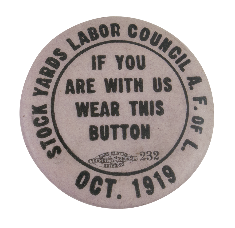 Stock Yards Labor Council Self Referential Button Museum