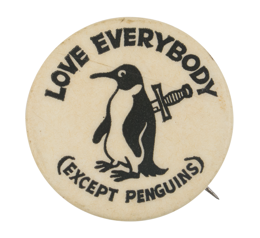 Love Everybody Humorous Button Museum