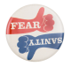 Rally for Sanity and/or Fear Event Button Museum