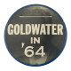 Goldwater in '64 Black and White Flasher Political Button Museum