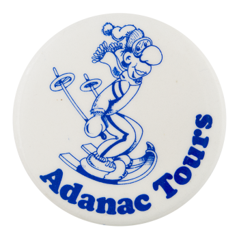 Adanac Tours Advertising Button Museum