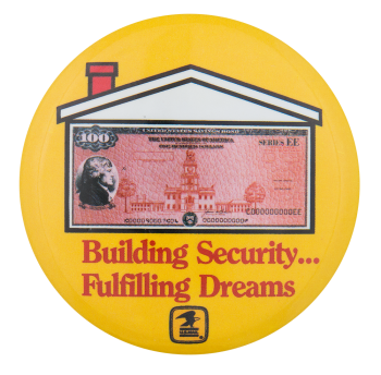 Building Security Fulfilling Dreams Advertising Button Museum