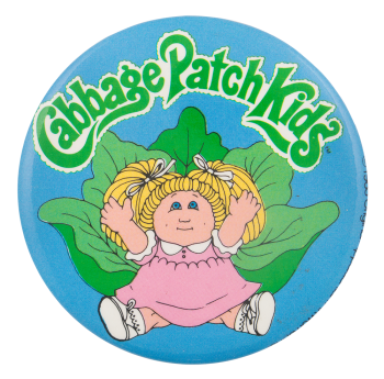 Cabage Patch Kids Advertising Button Museum