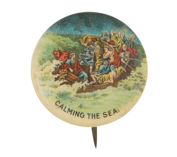 Calming the Sea Advertising Button Museum
