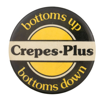 Crepes Plus Advertising Button Museum