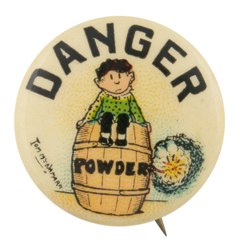 Danger Powder Advertising Button Museum