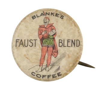 Faust Blend Coffee Advertising Button Museum