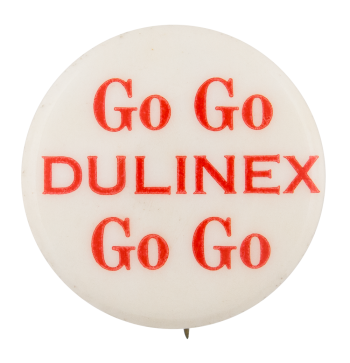 Go Go Dulinex Advertising Button Museum
