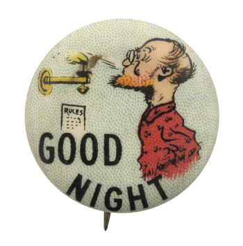 Good Night Advertising Button Museum