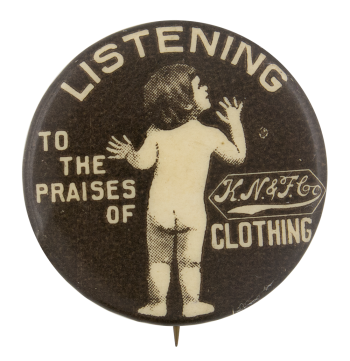 Listening to the Praises Advertising Button Museum