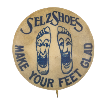 Make Your Feet Glad Advertising Button Museum