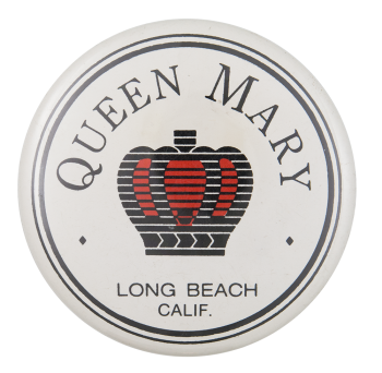 Queen Mary Advertising Button Museum