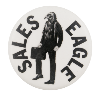 Sales Eagle Advertising Button Museum