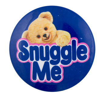 Snuggle Me Advertising Button Museum