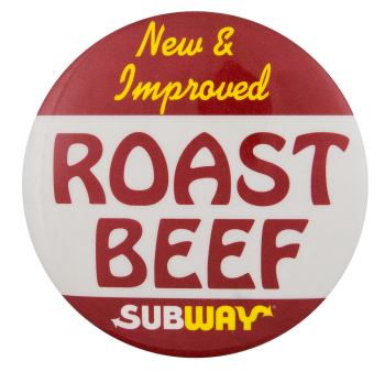 Subway Roast Beef Advertising Button Museum