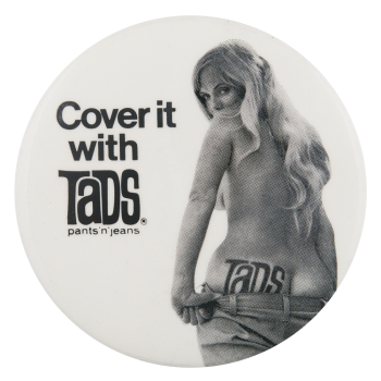 Cover it with Tads Advertising Button Museum