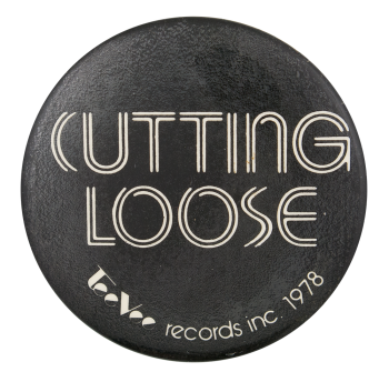 Tee Vee Records Cutting Loose Advertising Button Museum