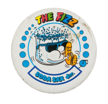 The Fizz Soda Sax Junior Advertising Button Museum