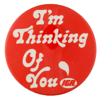 Thinking of You Advertising Button Museum