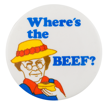 Where's the Beef Advertising Button Museum