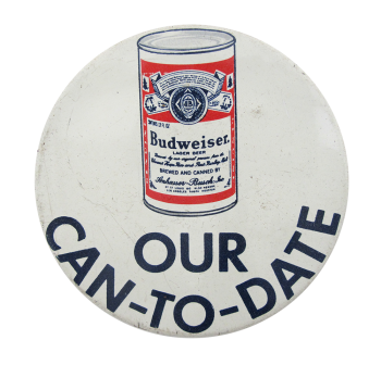 Budweiser Can To Date Beer Button Museum