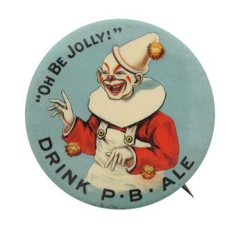 Drink P.B. Ale Clown Beer Button Museum