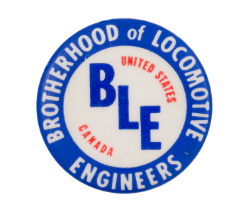 Brotherhood of Locomotive Engineers Cause Button Museum