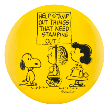 Help Stamp Out Things Cause Button Museum