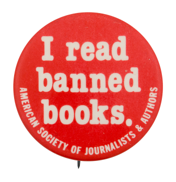 I Read Banned Books Cause Button Museum