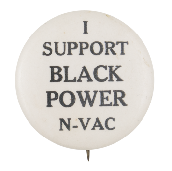 I Support Black Power Cause Button Museum