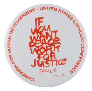 If You Want Peace Events Button Museum