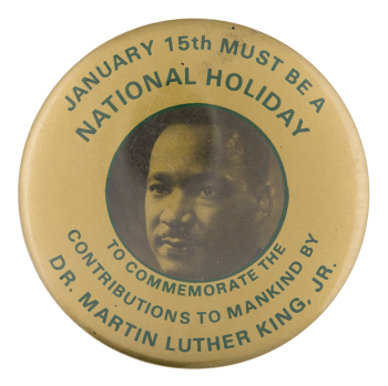 January 15th Must be a National Holiday Cause Button Museum
