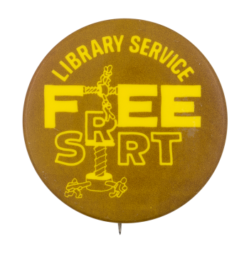 Library Service SRRT Cause Button Museum