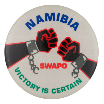 Namibia Victory is Certain Cause Button Museum