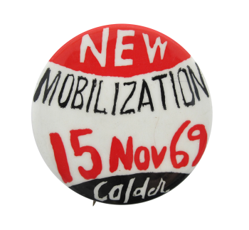 New Mobilization Committee Cause Button Museum