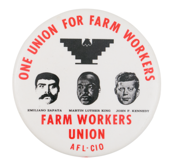 One Union for Farm Workers Cause Button Museum