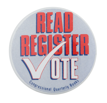 Read Register Vote Cause Button Museum