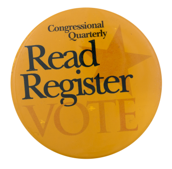 Read Register Vote Gold Cause Button Museum