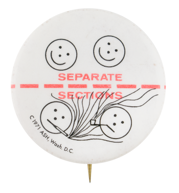 Separate Sections For Smoking Cause Button Museum