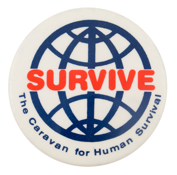 The Caravan For Human Survival Cause Button Museum