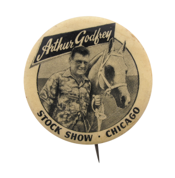 Arthur Godfrey Stock Show Chicago Button Museum