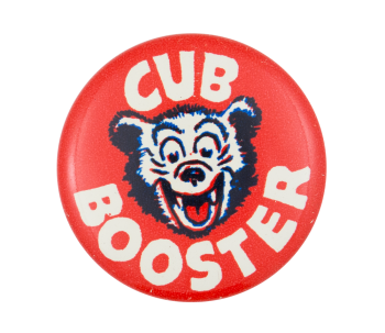 Cub Booster Chicago Button Museum