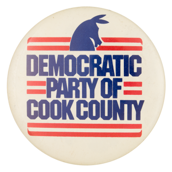 Democratic Party Of Cook County Chicago Button Museum