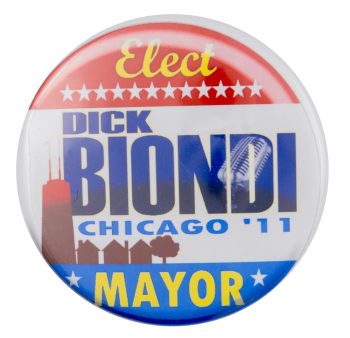 Elect Dick Biondi Mayor Chicago Button Museum