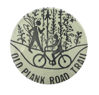 Old Plank Road Trail Chicago BUtton Museum