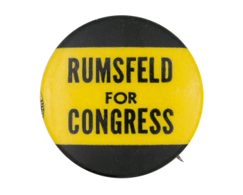 Rumsfeld For Congress Chicago Button Museum