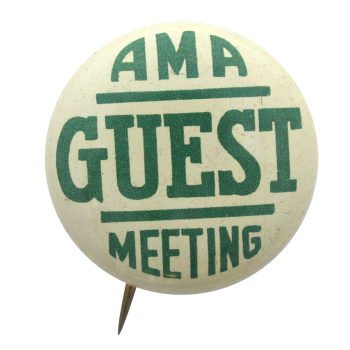 AMA Meeting Guest Club Button Museum