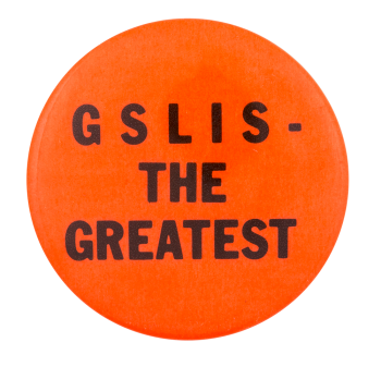 GSLIS the Greatest Cause Button Museum