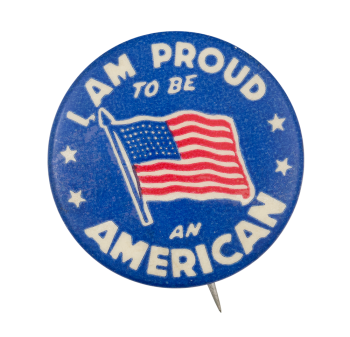 I am Proud to be an American Club Button Museum